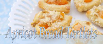 Apricot Bread Tartlets