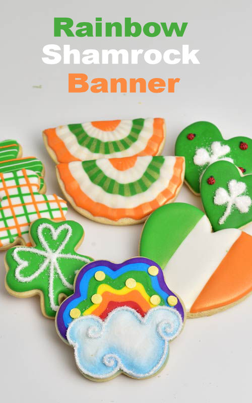 Saint Patrick's Day Rainbow, Bunting Banner, Shamrock Cookies